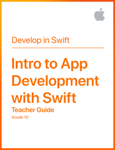 Intro to App Development with Swift Teacher Guide