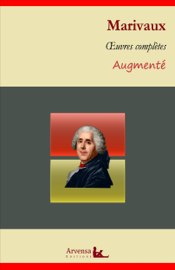 Marivaux : Oeuvres complètes et annexes (annotées, illustrées)