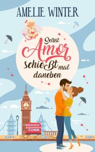 Selbst Amor schießt mal daneben La couverture du livre martien