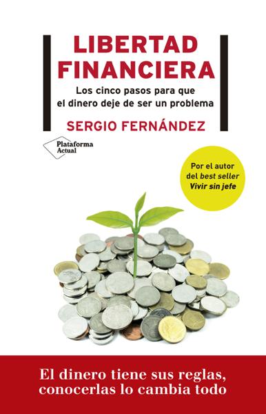 Libertad financiera by Sergio Fernández