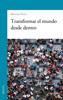 Mariano Fazio - Transformar el mundo desde dentro portada