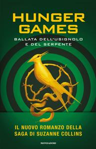 Hunger Games - Ballata dell'usignolo e del serpente Copertina del libro