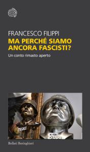 Ma perché siamo ancora fascisti? Copertina del libro