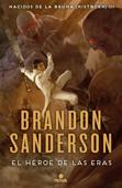 El Héroe de las eras (Nacidos de la bruma [Mistborn] 3) Book Cover