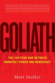 Goliath - Matt Stoller book summary