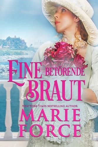 Marie Force - Eine betörende Braut