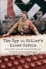 The Spy In Hitler's Inner Circle