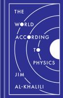Jim Al-Khalili - The World According to Physics artwork