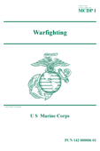 Marine Corps Doctrinal Publication MCDP 1 Warfighting April 2018