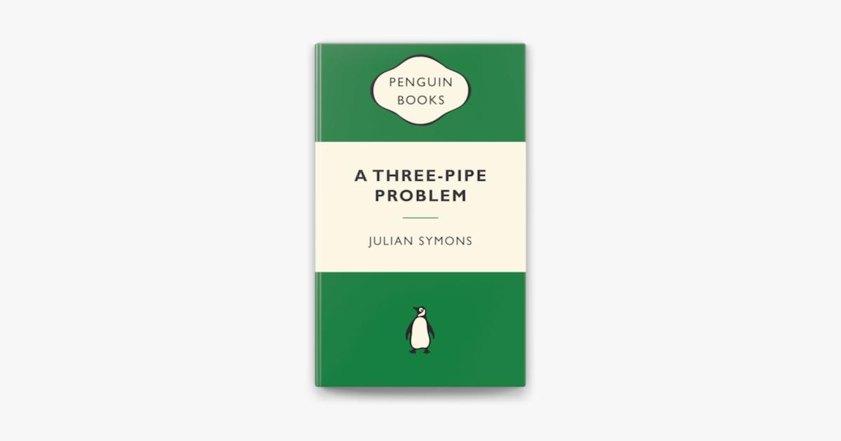 A Three Pipe Problem On Apple Books