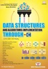 Data Structures And Algorithms Implementation Through C: Let's Learn And Apply