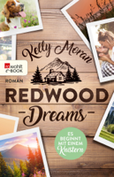 Redwood Dreams – Es beginnt mit einem Knistern ebook Download