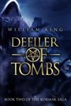Defiler Of Tombs Kormak Book Two