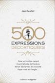 500 expressions décortiquées