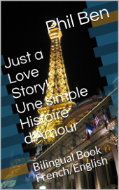 Une simple Histoire d'Amour/Bilingual English-French Book