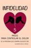 Infidelidad: ¿Te han sido infiel? 5 pasos para superarlo Terapia Cognitivo Conductual de Bolsillo nº 1 (Terepia Cognitivo Conductual de Bolsillo) - Alejandro Miguel Pereira