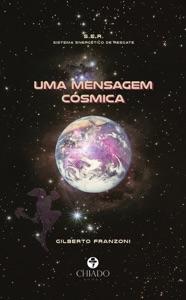 Uma mensagem cósmica Book Cover
