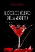Il dolce veleno della vendetta Book Cover