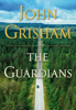 John Grisham - The Guardians artwork