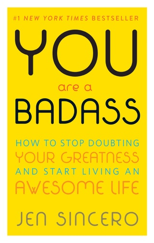 Jen Sincero - You Are a Badass®