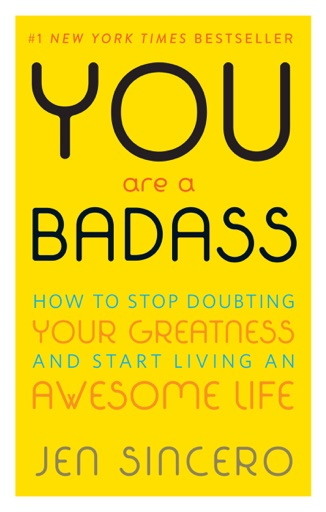 You Are a Badass® - Jen Sincero
