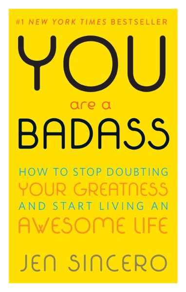 You Are a Badass® - Jen Sincero book cover