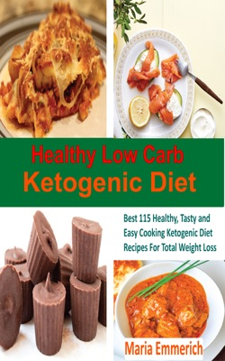 Healthy Low Carb Ketogenic Diet