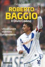 Roberto Baggio, il divin codino