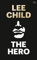 Lee Child - The Hero artwork