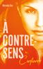 Mercedes Ron & Nathalie Nédélec-Courtès - À contre-sens - tome 4 - Confiance illustration