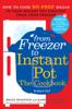 Bruce Weinstein & Mark Scarbrough - From Freezer to Instant Pot Grafik