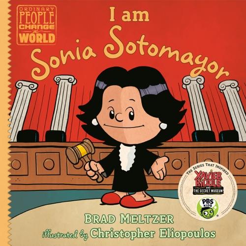 Brad Meltzer & Christopher Eliopoulos - I am Sonia Sotomayor