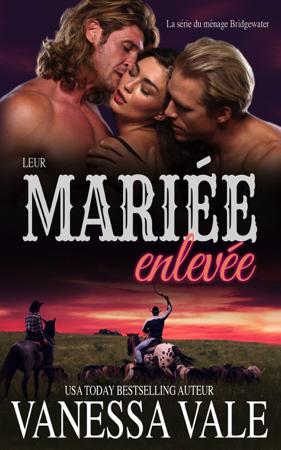 Leur mariée enlevée - Vanessa Vale
