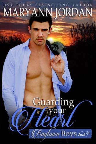MaryAnn Jordan - Guarding Your Heart