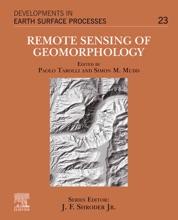 Remote Sensing Of Geomorphology (Enhanced Edition)