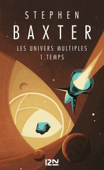 Download and Read Online Les Univers multiples - tome 1 : Temps
