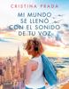 Cristina Prada - Mi mundo se llenó con el sonido de tu voz portada