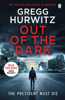 Gregg Hurwitz - Out of the Dark artwork