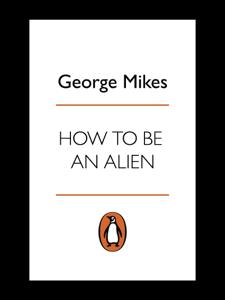 How to be an Alien La couverture du livre martien