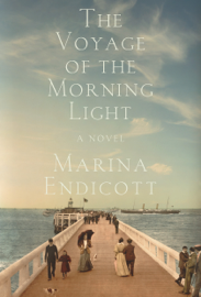 The Voyage of the Morning Light: A Novel