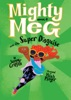 Mighty Meg 4: Mighty Meg And The Super Disguise