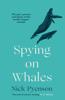 Nick Pyenson - Spying on Whales artwork