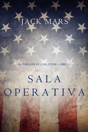 Sala Operativa (Un thriller di Luke Stone – Libro #3)