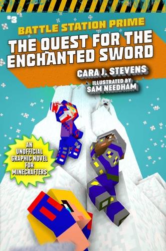 Cara J. Stevens & Sam Needham - The Quest for the Enchanted Sword