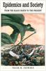 Frank M Snowden - Epidemics and Society kunstwerk