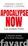 Apocalypse. Les années Fillon