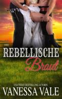 Vanessa Vale - Ihre rebellische Braut artwork
