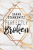 Sarah Stankewitz - Perfectly Broken Grafik