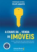 A chave da venda de imóveis Book Cover