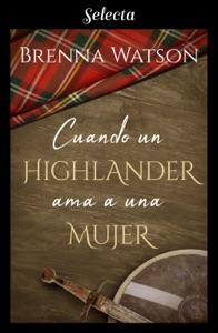 Cuando un highlander ama a una mujer Book Cover